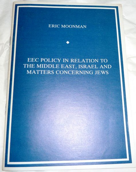 EEC Policy in Relation to the Middle East, Israel and Matters Concerning Jews