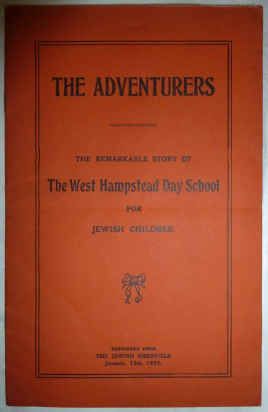 The Adventurers - The Remarkable Story of The West Hampstead Day School for Jewish Children